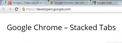 Gestapelte Tabs in Google Chrome