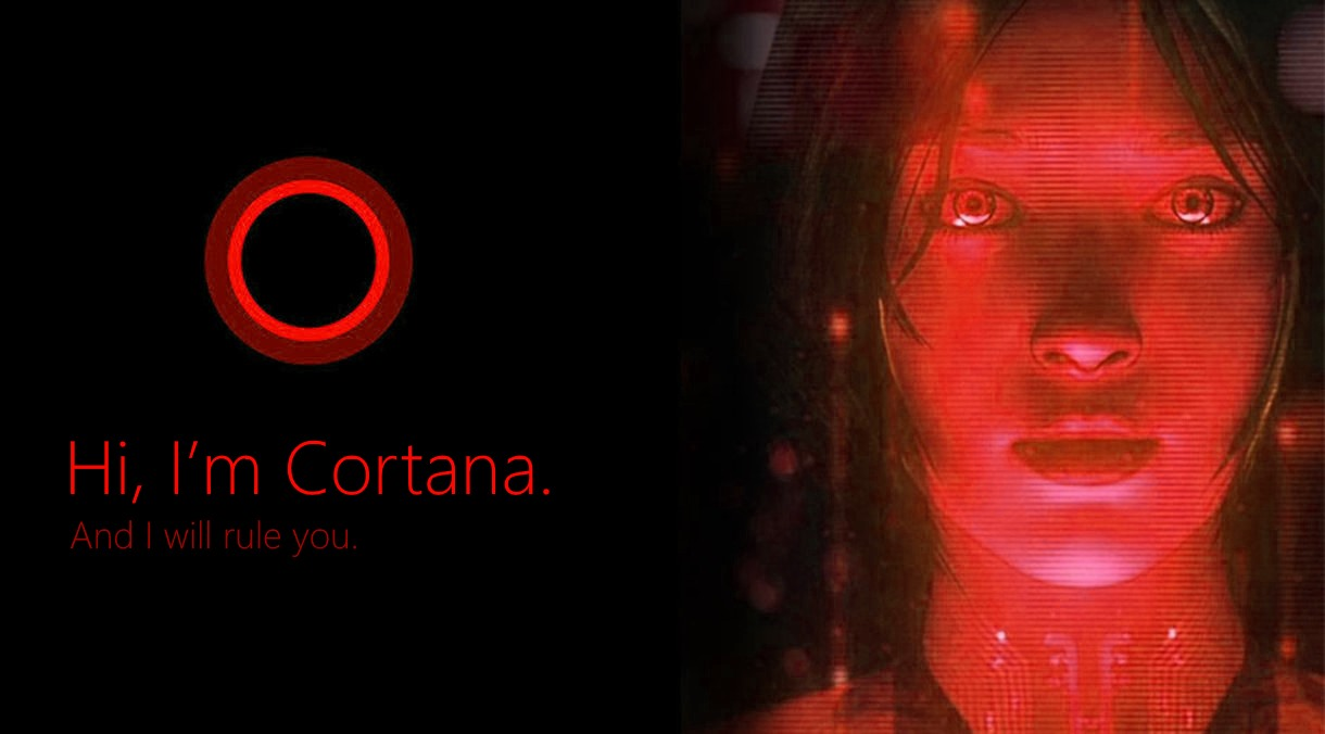 Rote Cortana mit dem Untertitel »Hi, I'm Cortana. And I will rule you«